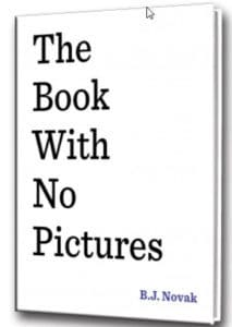 Best Read Aloud Books for Kids - The book with no pictures