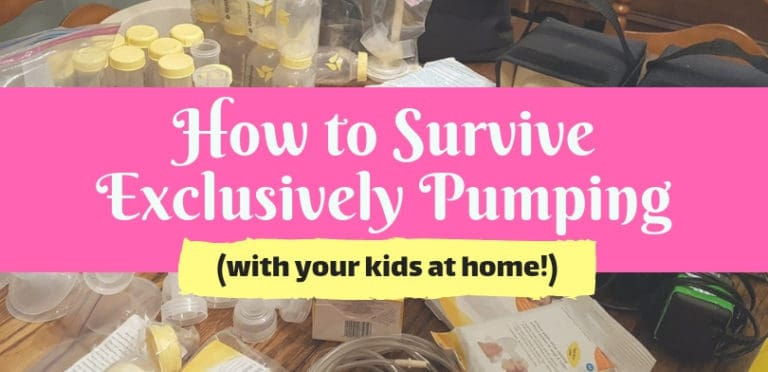 How to Survive Exclusively Pumping (Even With Other Kids at Home) –A Complete Guide!