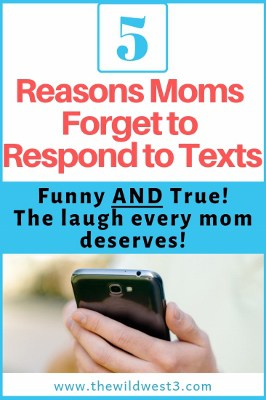 Pinterest Image for Why Moms Don't Respond to Texts