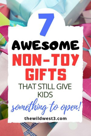 7 awesome non toy gifts for kids pinterest image