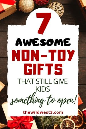 7 awesome non toy gifts that still give kids something to open Christmas pin