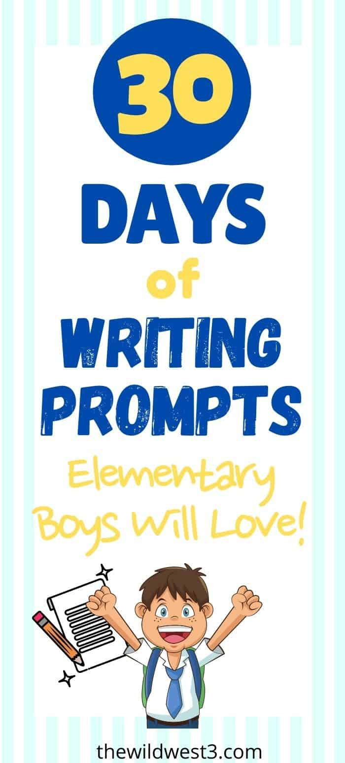 good writing prompts for boys in elementary school pin image