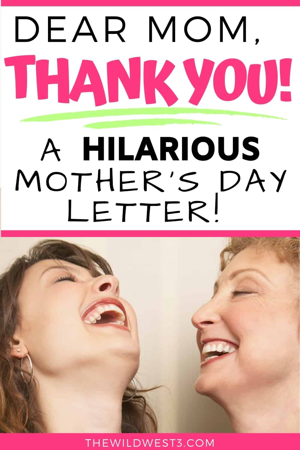 Dear Mom Thank You - a Hilariously funny Mother's Day message printed over a mom and daughter's picture