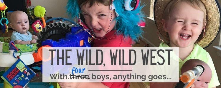 The Wild, Wild West Parenting & Teaching Blog