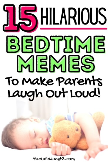 15 hilarious bedtime memes to make parents laugh out loud printed over a sleeping toddler
